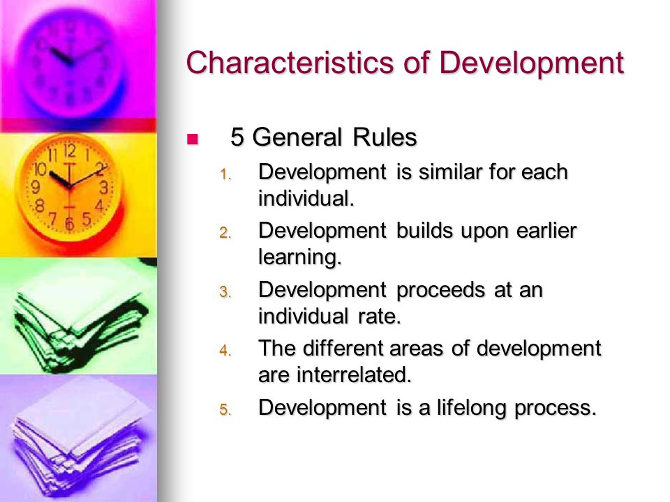 Characteristics of Development