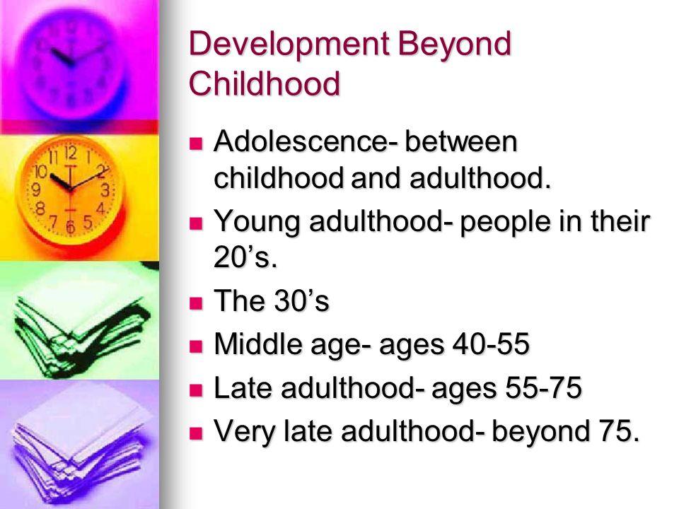 Development Beyond Childhood