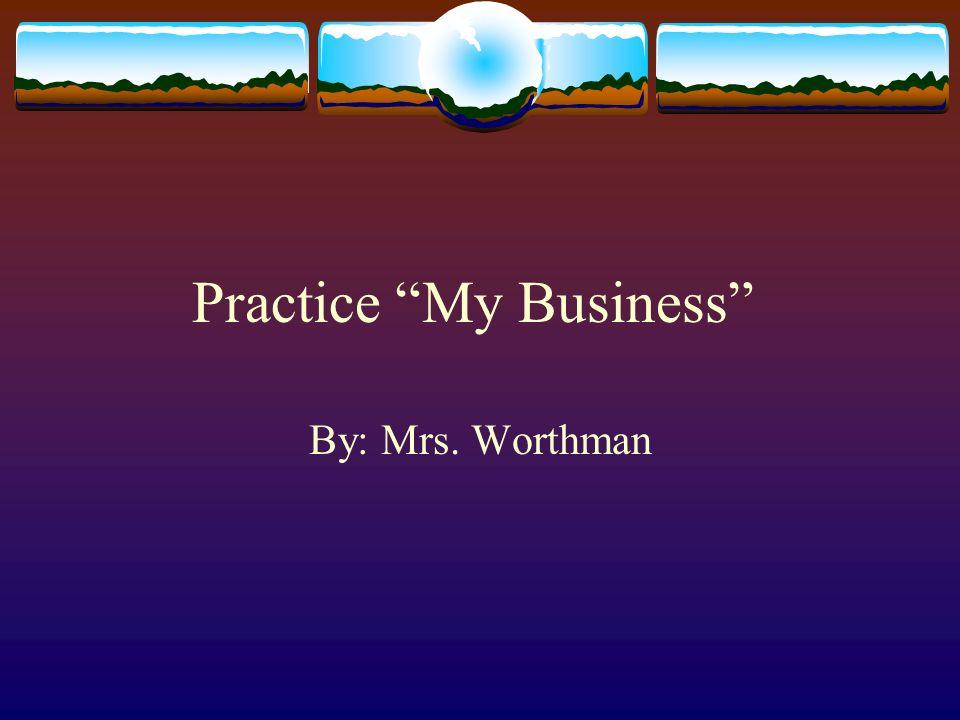 Practice My Business