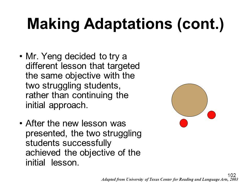 Making Adaptations (cont.)