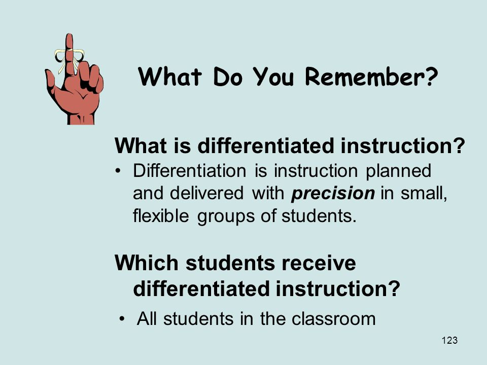 What Do You Remember What is differentiated instruction
