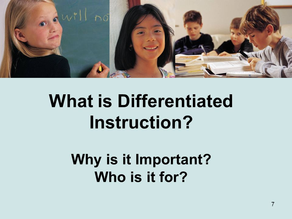 What is Differentiated Instruction Why is it Important Who is it for