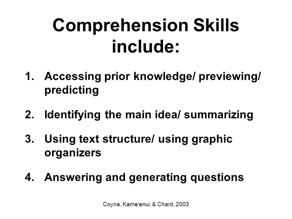 Comprehension Skills include: