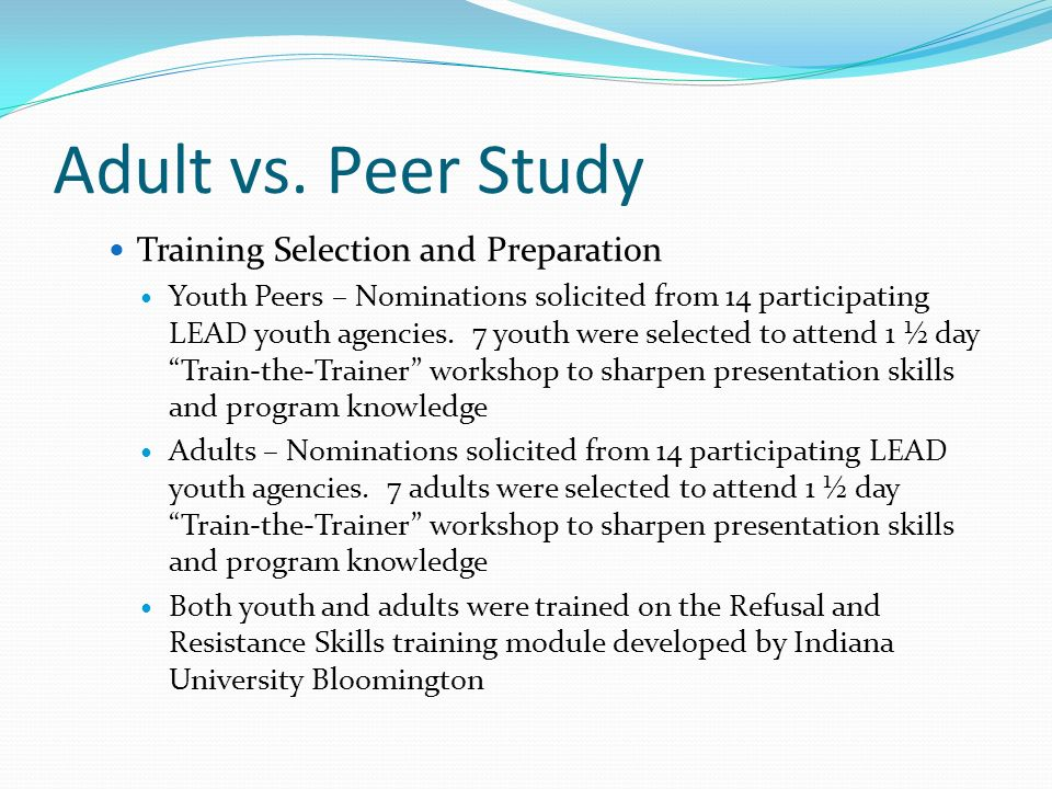Adult vs. Peer Study Training Selection and Preparation
