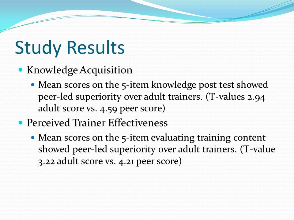 Study Results Knowledge Acquisition Perceived Trainer Effectiveness