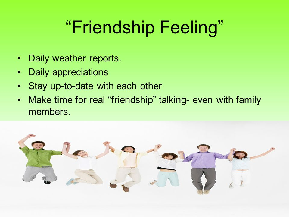 Friendship Feeling Daily weather reports. Daily appreciations
