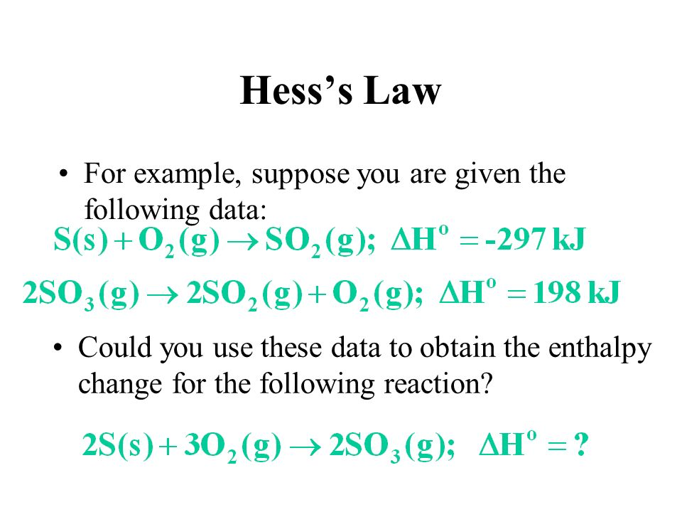 hess law of heat summation Hess's law of heat summation states that if two or more thermochemical equations can be added together to give a final equation, then the heats of reaction can also be added to give a heat of reaction for the final equation.