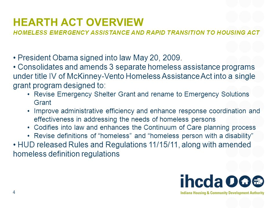 HEARTH ACT OVERVIEW HOMELESS EMERGENCY ASSISTANCE AND RAPID TRANSITION TO HOUSING ACT