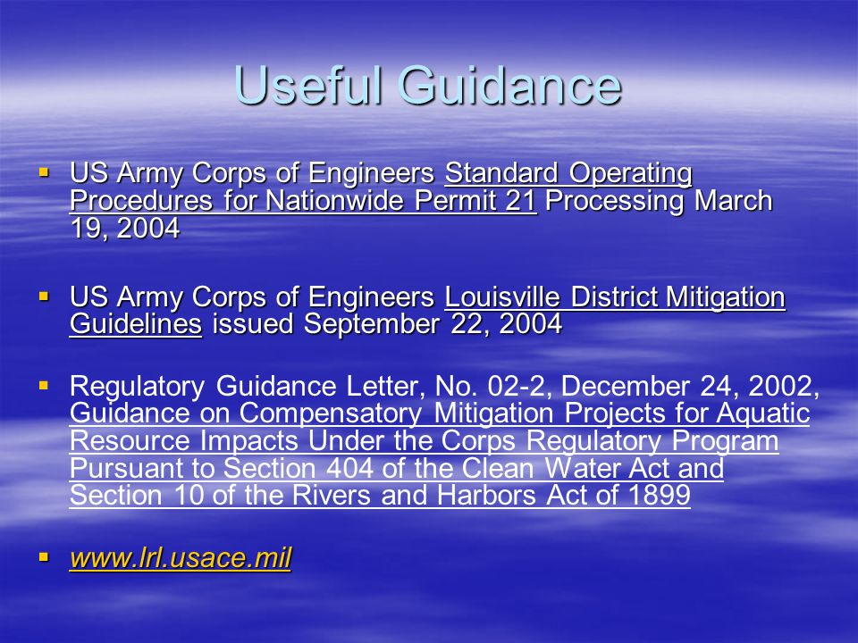 Useful Guidance US Army Corps of Engineers Standard Operating Procedures for Nationwide Permit 21 Processing March 19, 2004.