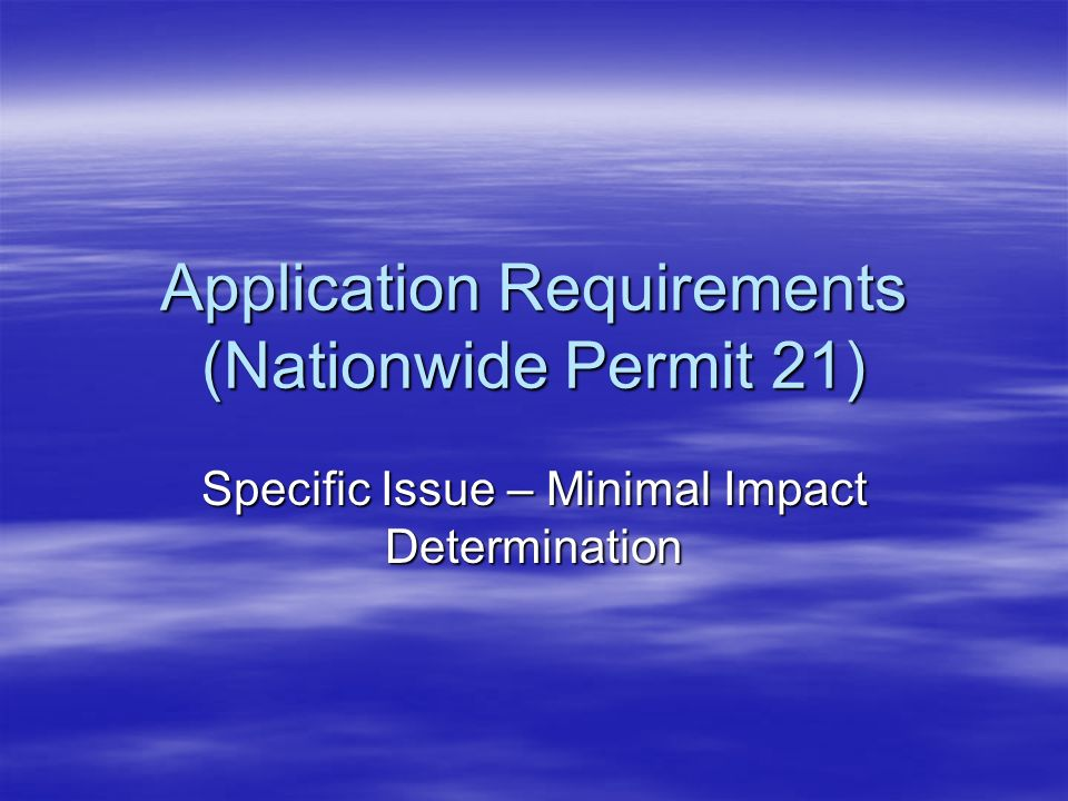Application Requirements (Nationwide Permit 21)