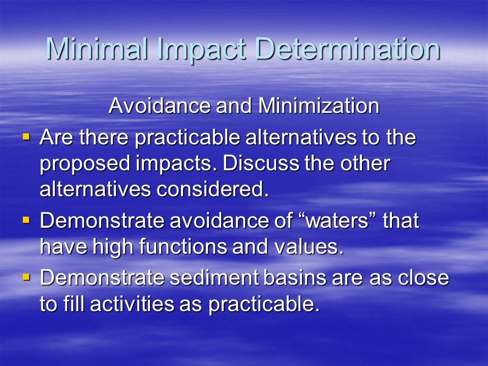 Minimal Impact Determination