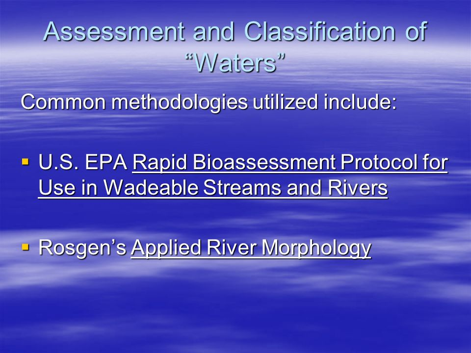 Assessment and Classification of Waters