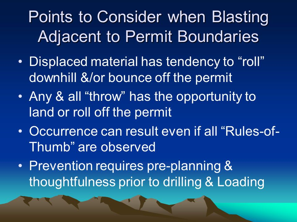 Points to Consider when Blasting Adjacent to Permit Boundaries