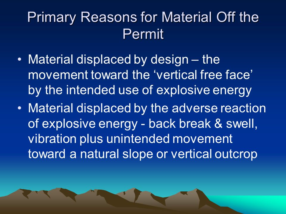 Primary Reasons for Material Off the Permit