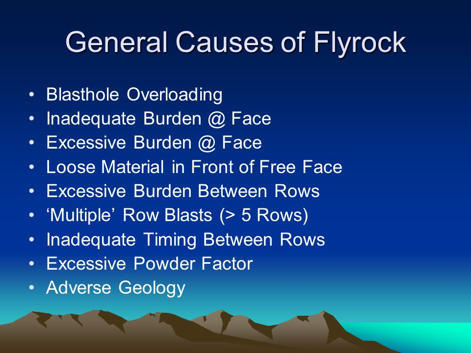General Causes of Flyrock