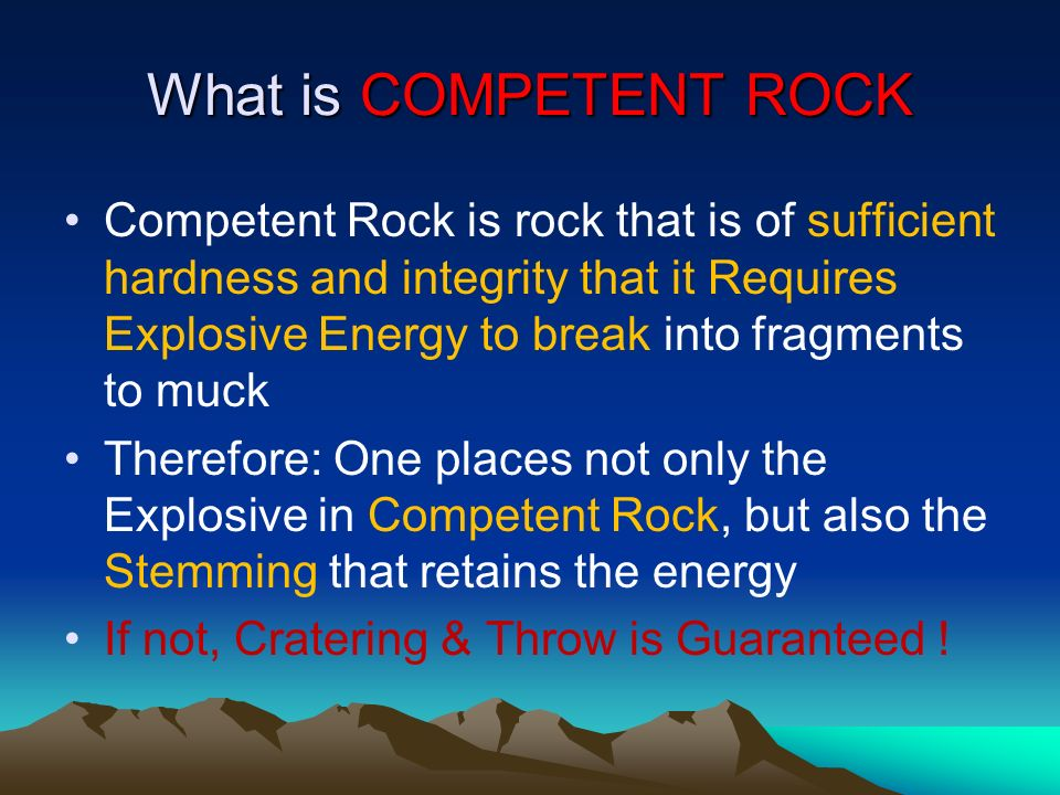 What is COMPETENT ROCK