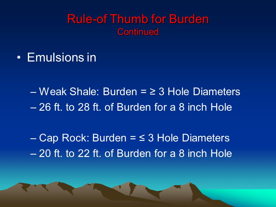 Rule-of Thumb for Burden Continued