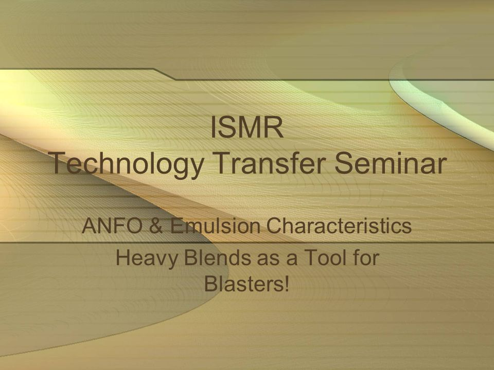 ISMR Technology Transfer Seminar