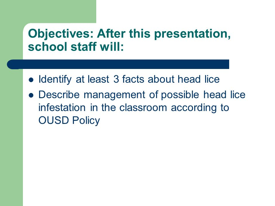 Objectives: After this presentation, school staff will: