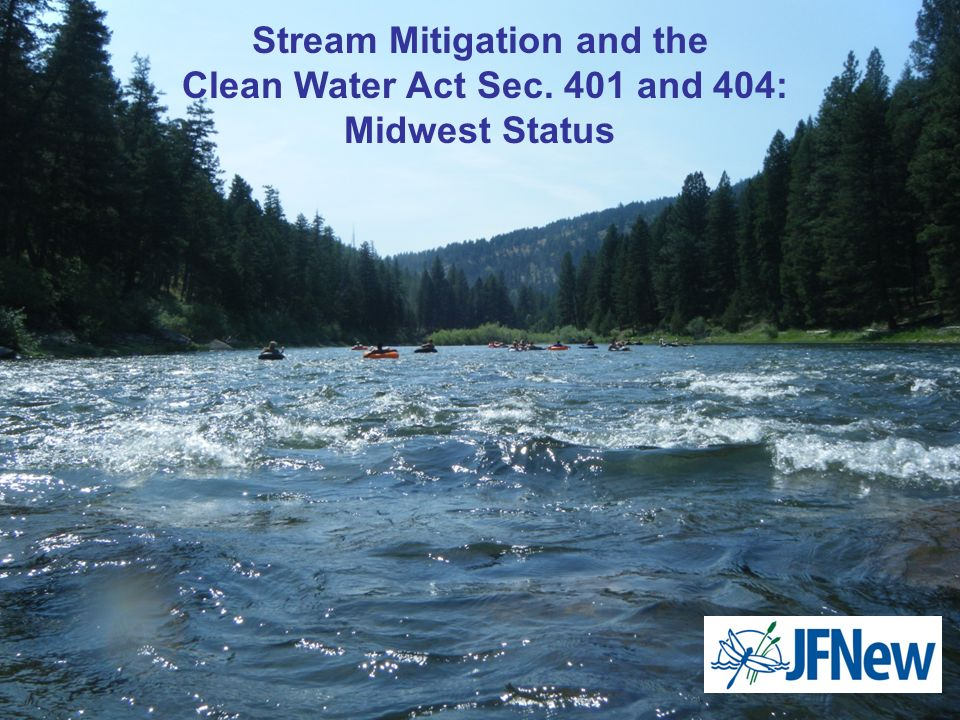 Stream Mitigation and the Clean Water Act Sec