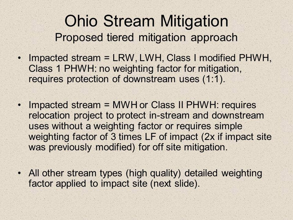 Ohio Stream Mitigation Proposed tiered mitigation approach