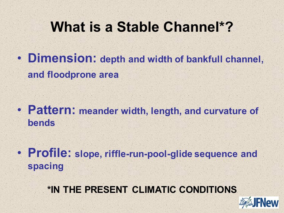 What is a Stable Channel*