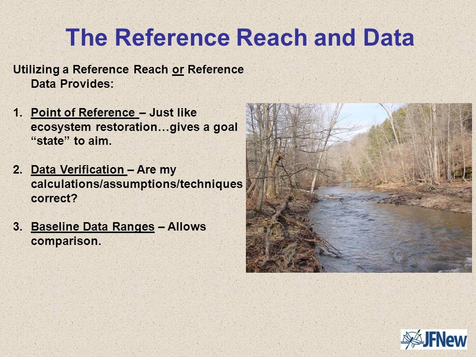 The Reference Reach and Data