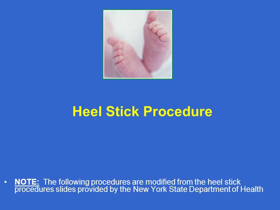 Heel Stick Procedure