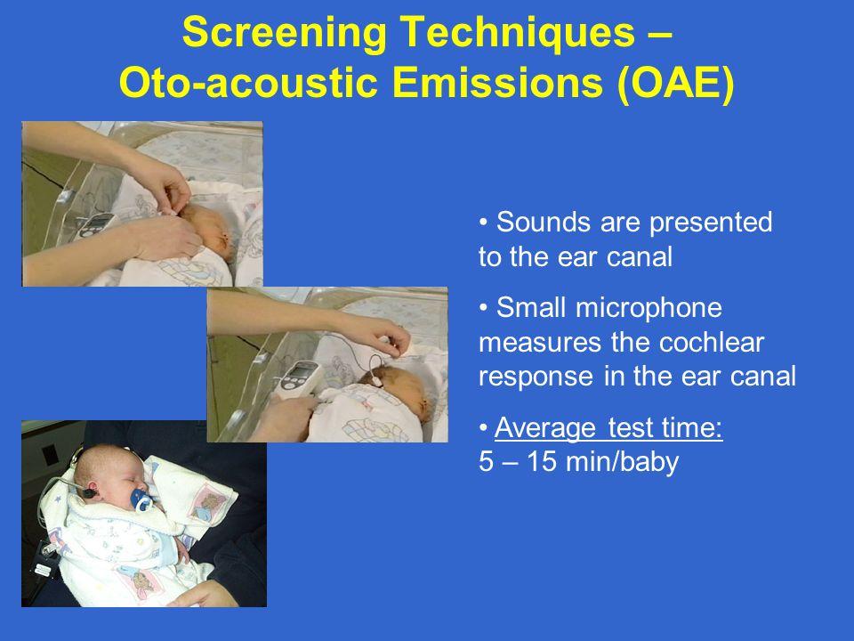 Screening Techniques – Oto-acoustic Emissions (OAE)