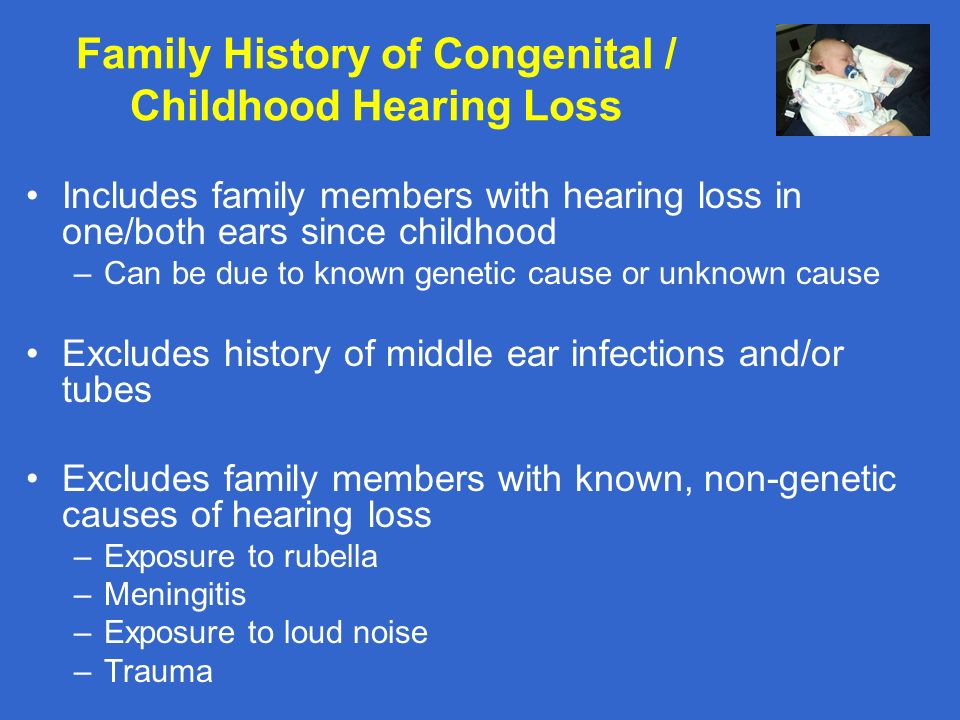 Family History of Congenital / Childhood Hearing Loss