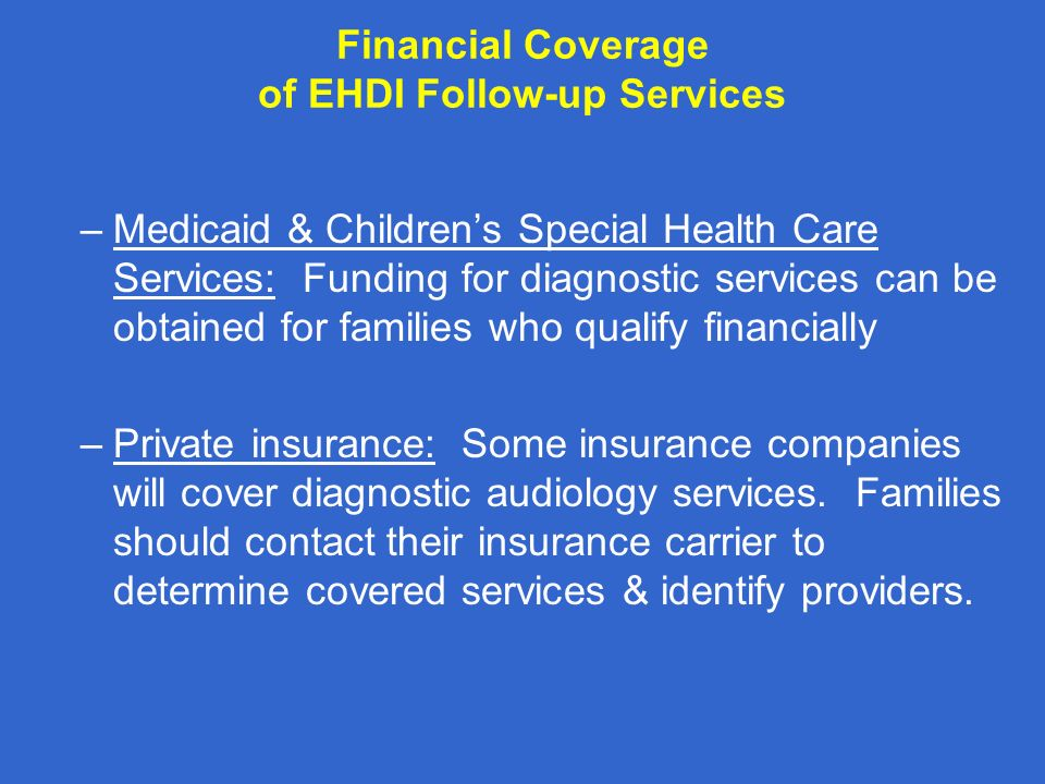 Financial Coverage of EHDI Follow-up Services