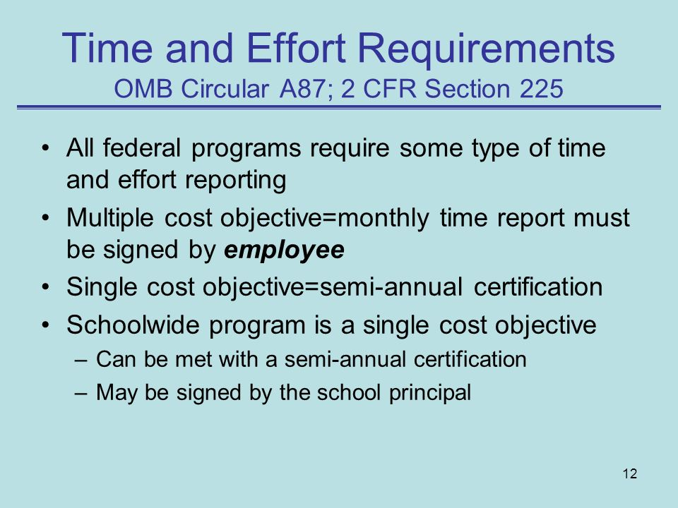 Time and Effort Requirements OMB Circular A87; 2 CFR Section 225
