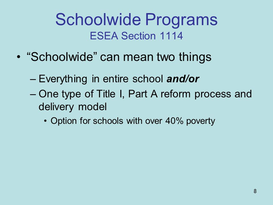 Schoolwide Programs ESEA Section 1114