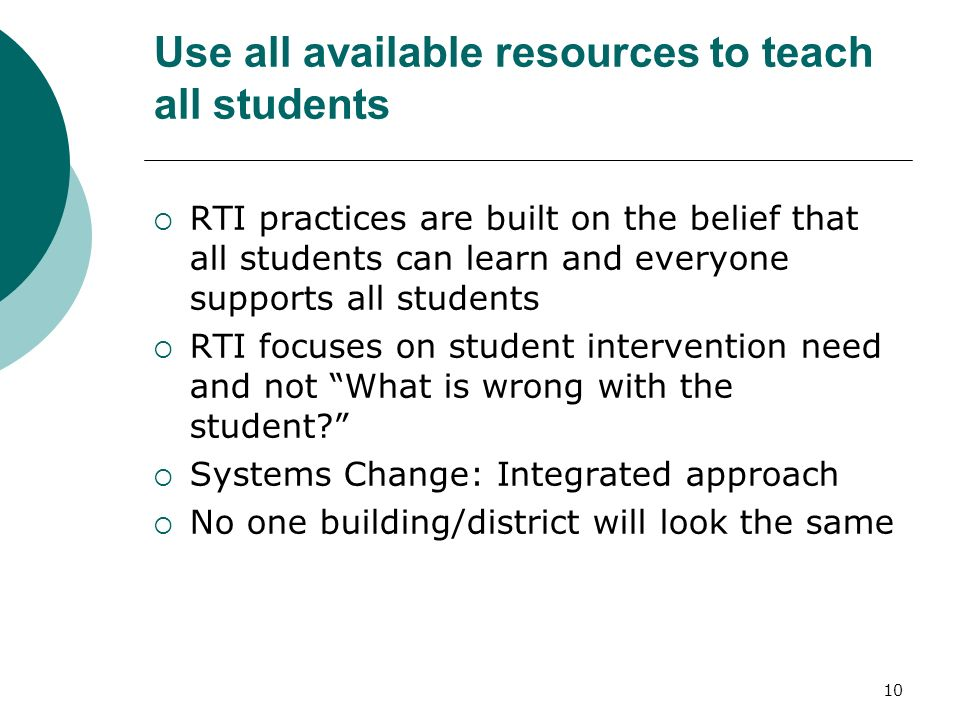 Use all available resources to teach all students