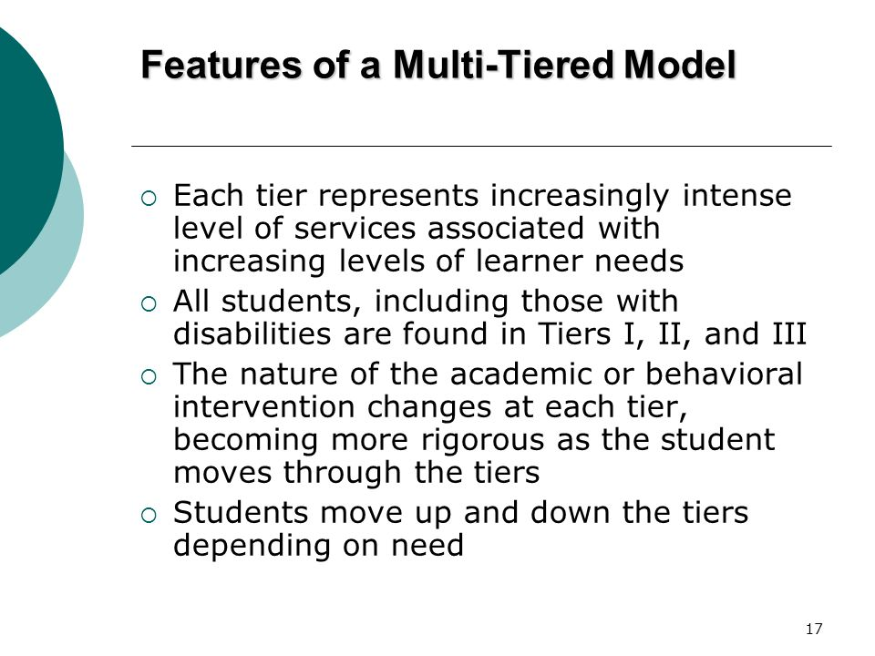Features of a Multi-Tiered Model