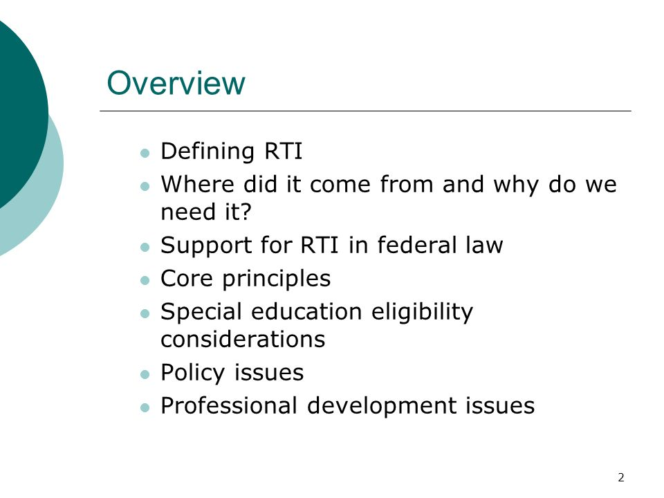 Overview Defining RTI Where did it come from and why do we need it