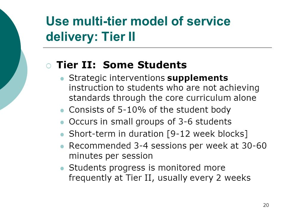 Use multi-tier model of service delivery: Tier II
