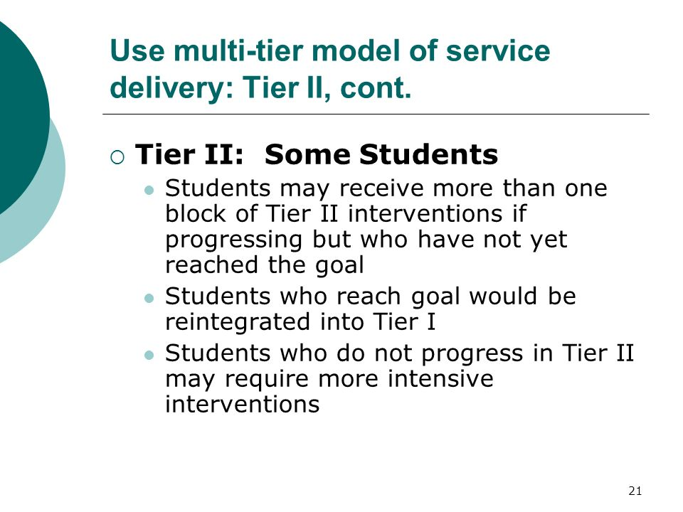 Use multi-tier model of service delivery: Tier II, cont.