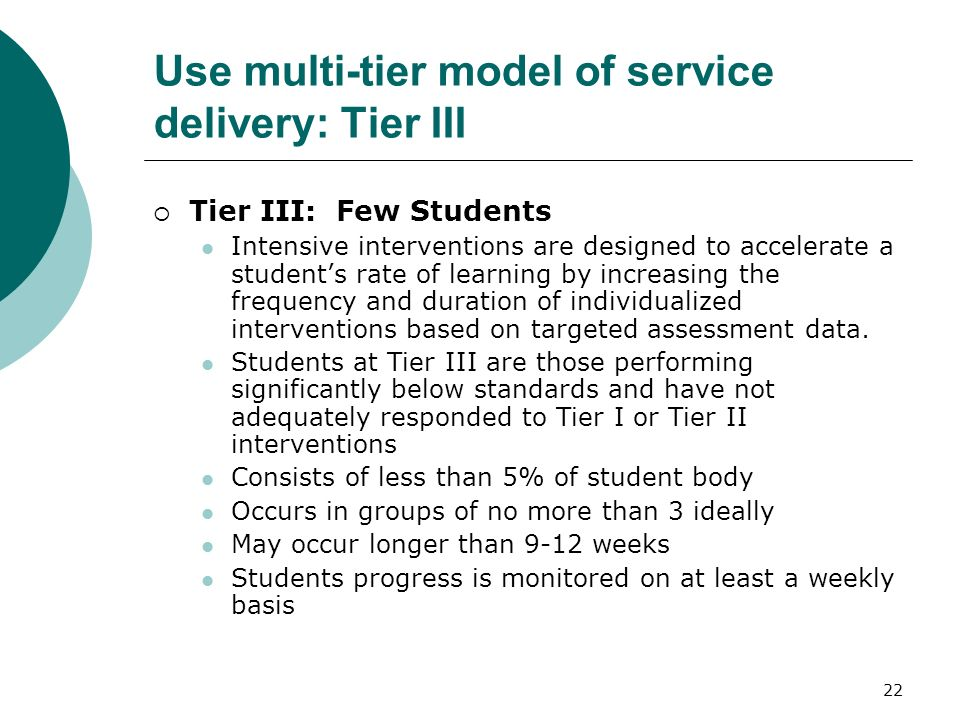 Use multi-tier model of service delivery: Tier III