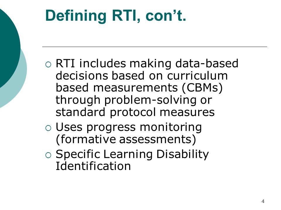 Defining RTI, con't.