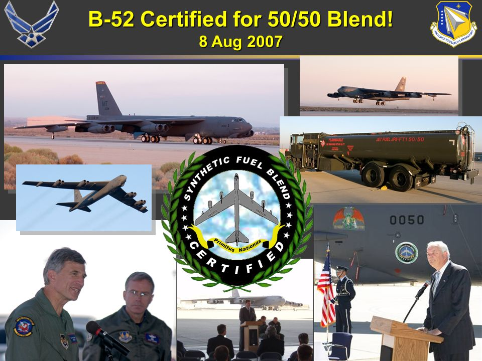 B-52 Certified for 50/50 Blend!