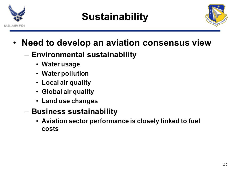 Sustainability Need to develop an aviation consensus view