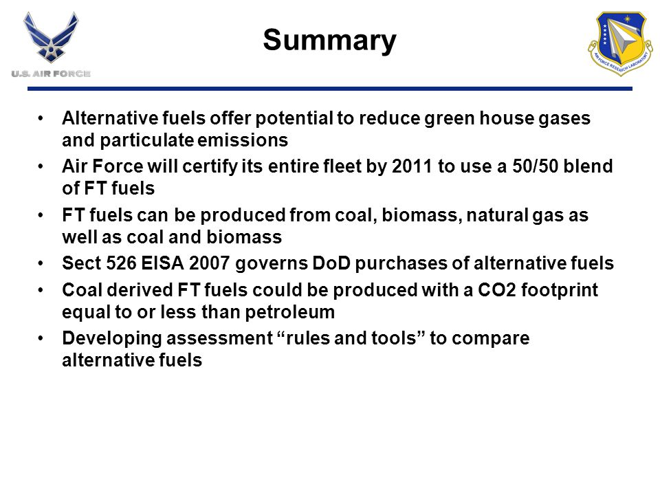 Summary Alternative fuels offer potential to reduce green house gases and particulate emissions.