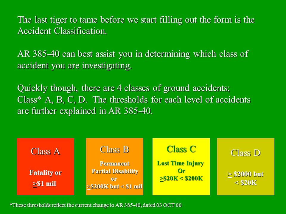 Quickly though, there are 4 classes of ground accidents;