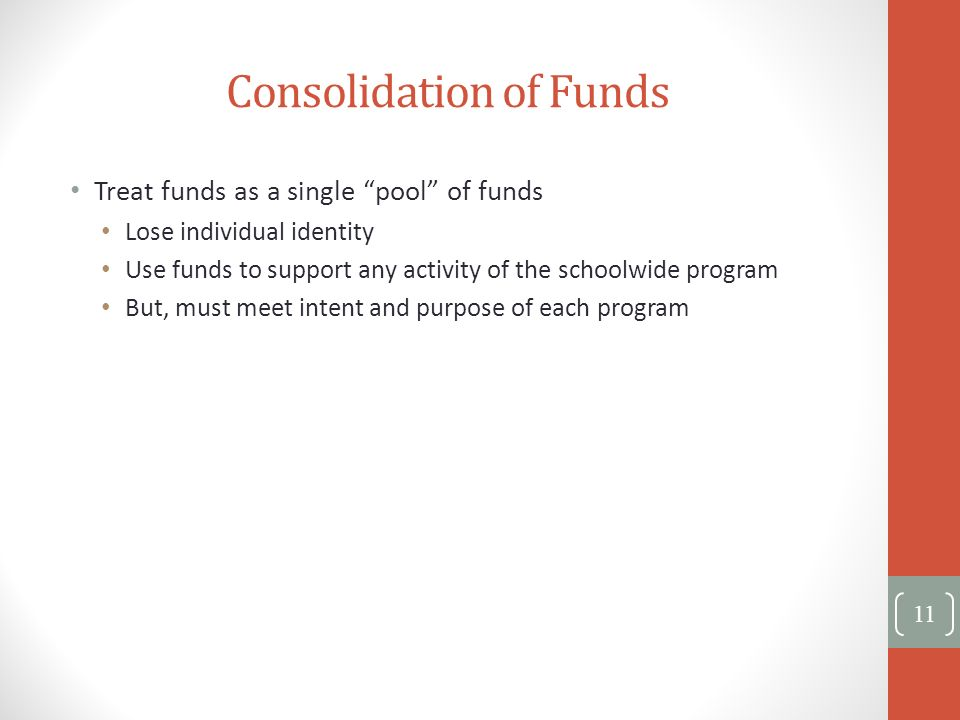 Consolidation of Funds