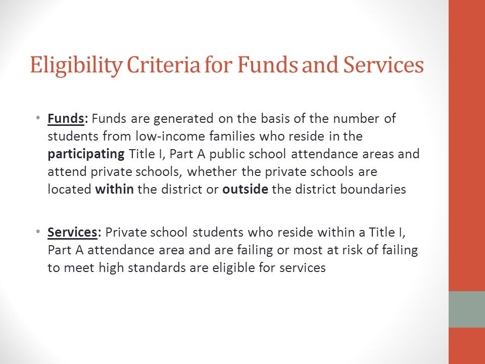 Eligibility Criteria for Funds and Services