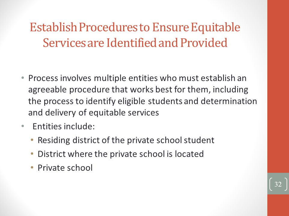 Establish Procedures to Ensure Equitable Services are Identified and Provided