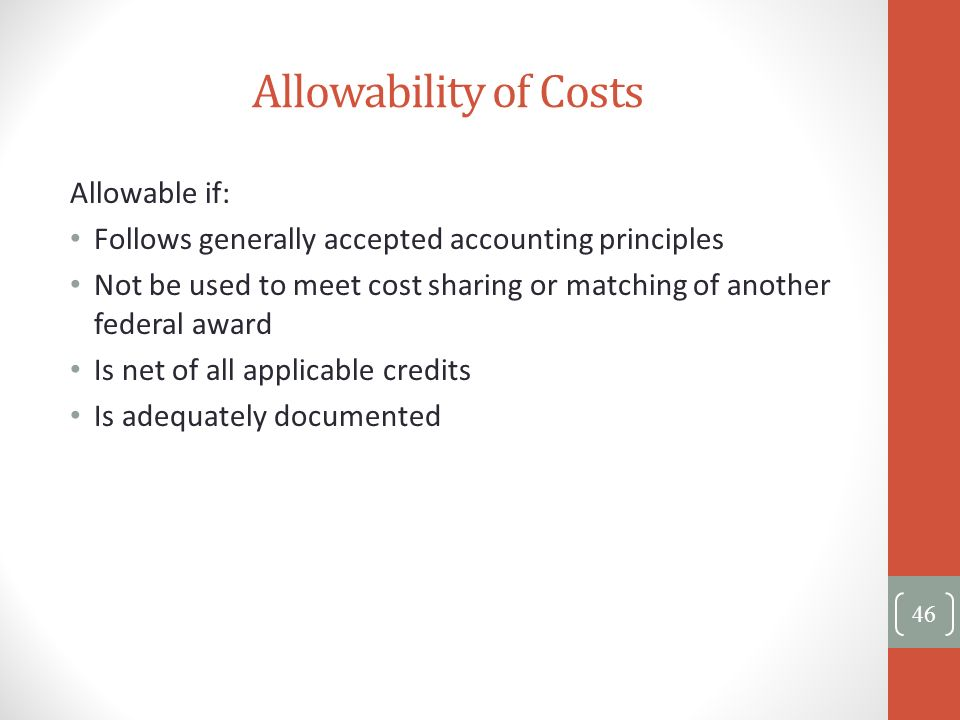 Allowability of Costs Allowable if: