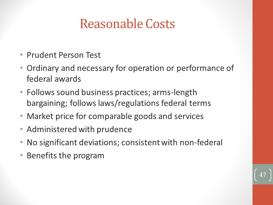 Reasonable Costs Prudent Person Test
