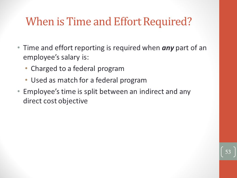 When is Time and Effort Required